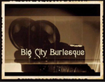 Big City Burlesque, 2 shows